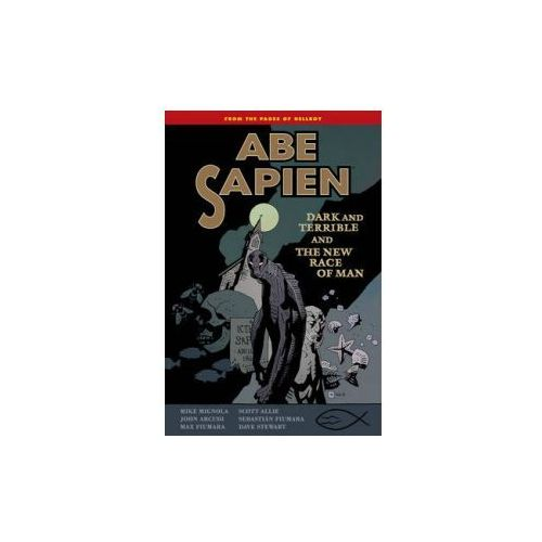 Abe Sapien Volume 3: Dark and Terrible and the New Race of M (9781616552848)