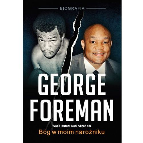 George Foreman. Bóg w moim narożniku, AM_9788389634184