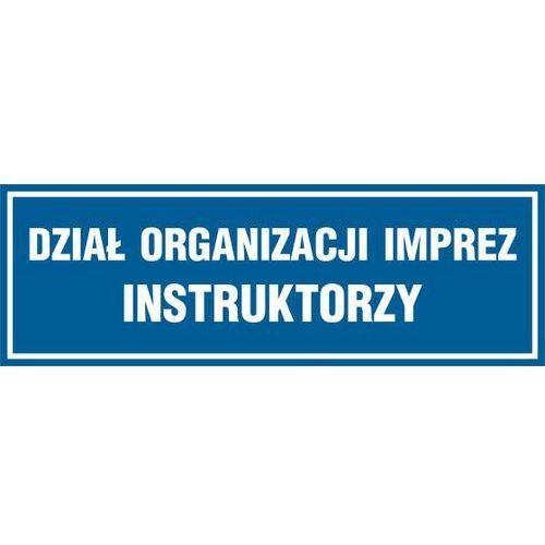 OKAZJA - Dział organizacji imprez; instruktorzy, marki Top design