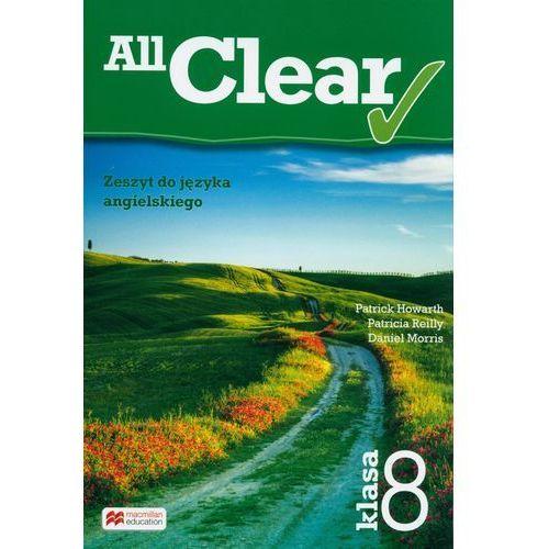 All Clear 8 Zeszyt do jęz. angielskiego MACMILLAN