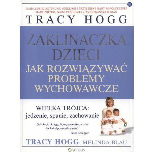 Zaklinaczka dzieci, Melinda Blau, Tracy Hogg