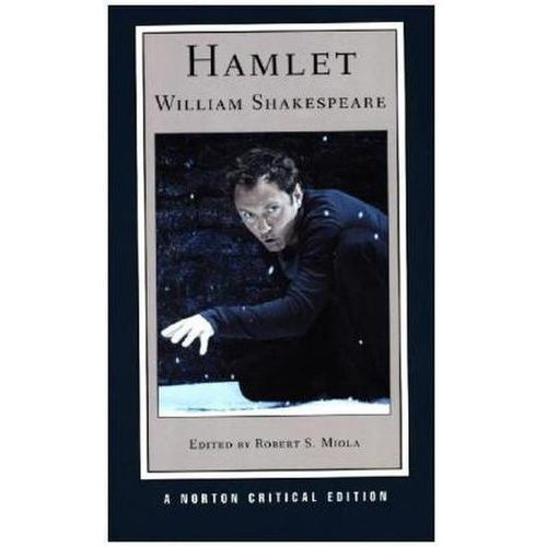 Hamlet Text of the Play, the Actors' Gallery, Contexts, Criticism, Afterlives, Resources