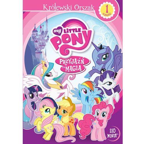 Smyk.com My little pony: przyjaźń to magia, część 1