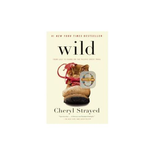 Wild: From Lost to Found on the Pacific Crest Trail (9780606351256)