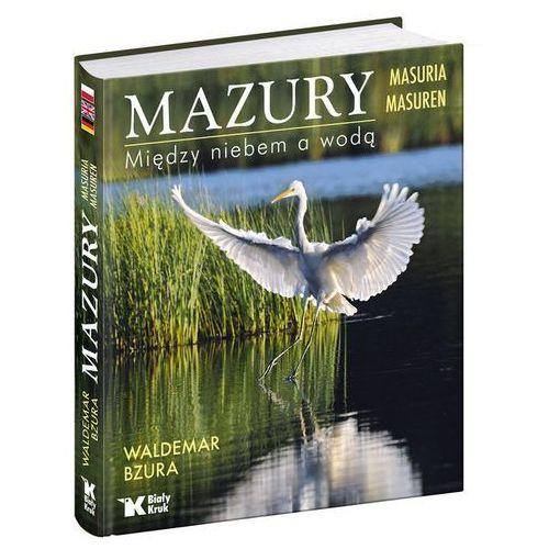 Mazury - Wysyłka od 3,99 - porównuj ceny z wysyłką (2014)