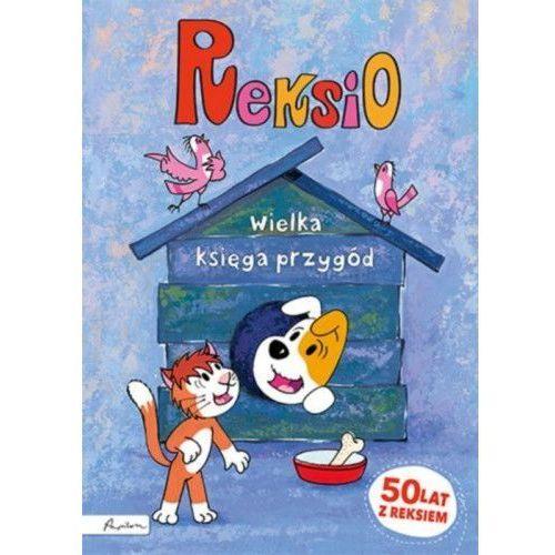 Papilon Reksio wielka księga przygód [barska ewa, głogowski marek, sójka anna] (9788327101884)