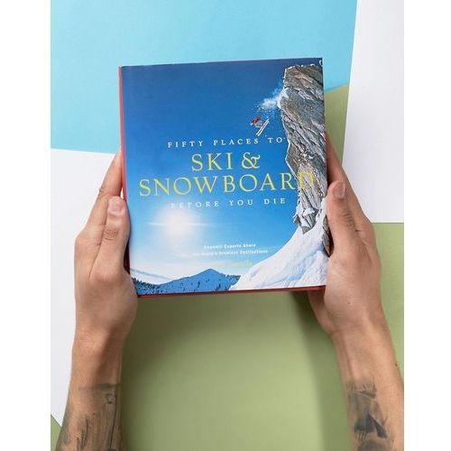 50 Places to Ski & Snowbaord Before You Die Book - Multi