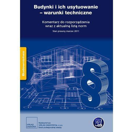 Budynki i ich usytuowanie - warunki techniczne (9788375371444)