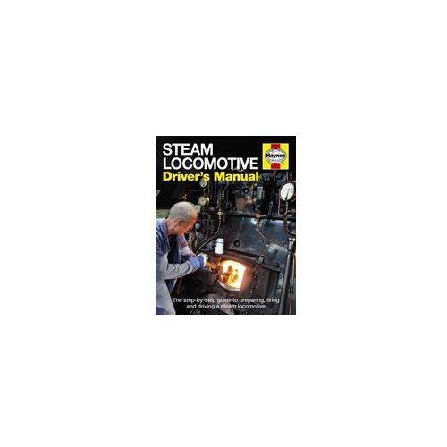Steam Locomotive Driver's Manual (9781844259427)