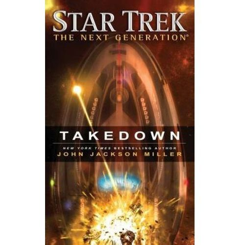 Star Trek: the Next Generation: Takedown (9781476782713)
