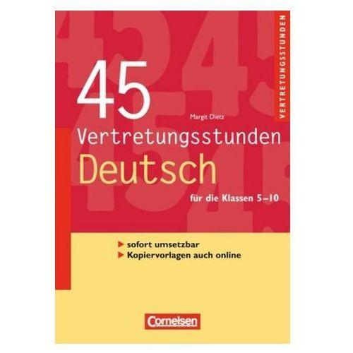 45 Vertretungsstunden Deutsch, für die Klassen 5-10