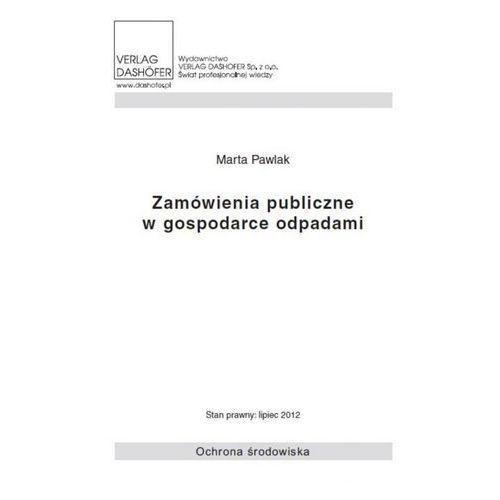 Zamówienia publiczne w gospodarce odpadami, Marta Pawlak