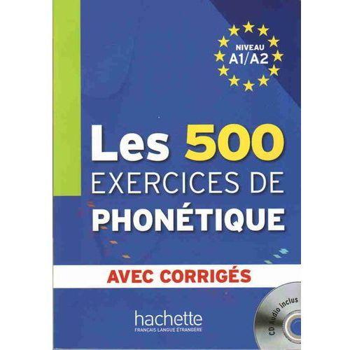 500 Exercices De Phonetique (A1/A2), oprawa miękka