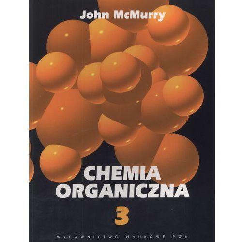 Chemia organiczna część 3, książka w oprawie miękkej