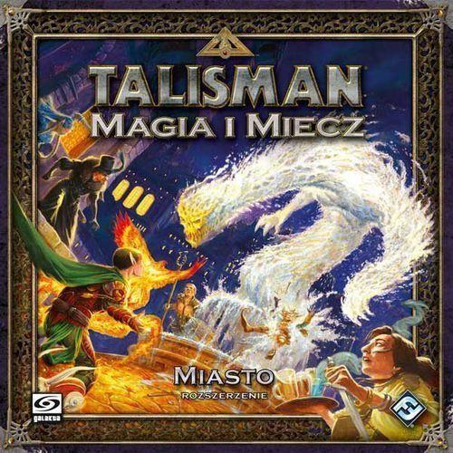 Gra Talisman Magia i Miecz - Miasto (5902259201298) - OKAZJE