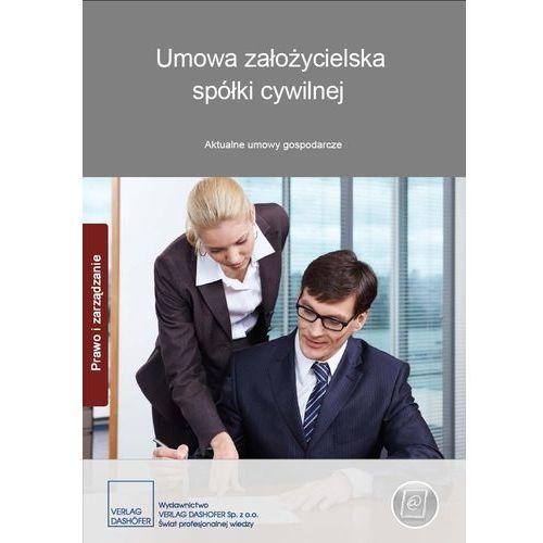 Umowa założycielska spółki cywilnej. Aktualne umowy gospodarcze. E-BOOK (2011)