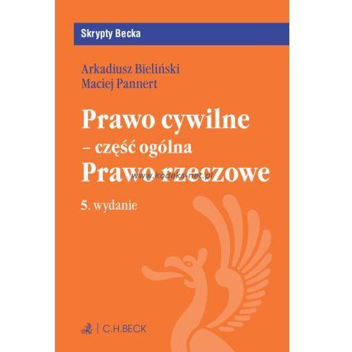 Prawo cywilne część ogólna Prawo rzeczowe - Bieliński Arkadiusz, Pannert Maciej (9788381288682)