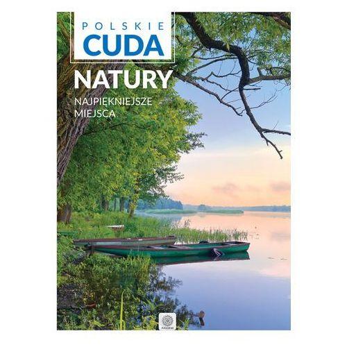 OKAZJA - Polskie cuda natury. Najpiękniejsze miejsca (112 str.)