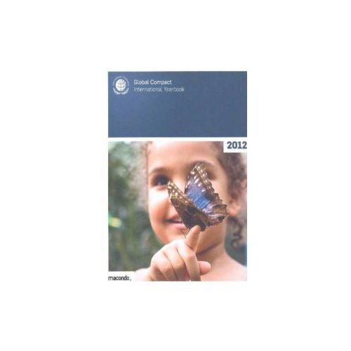 UN Global Compact International Yearbook 2012 (9783981354034)