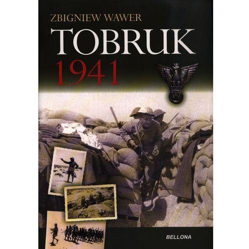 Tobruk 1941 - Zbigniew Wawer, Bellona