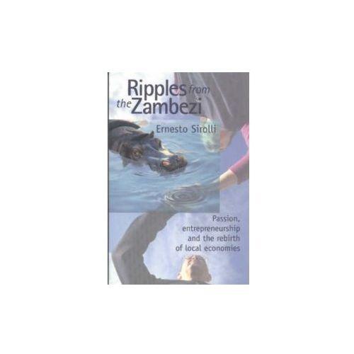 Ripples from the Zambezi, Sirolli, Ernesto