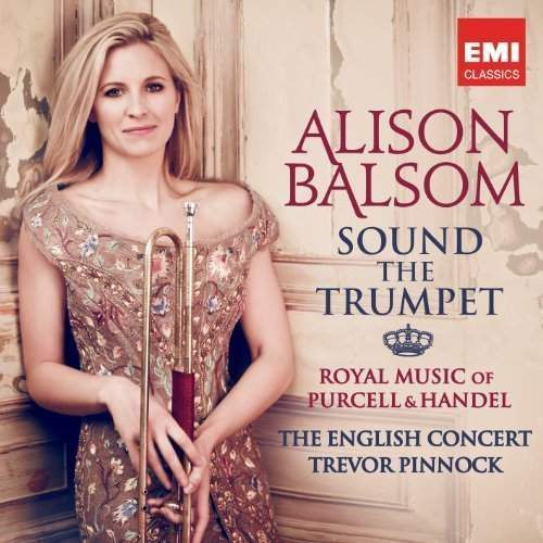 Warner music Alison balsom - sound the trumpet - royal music of purcell and handel