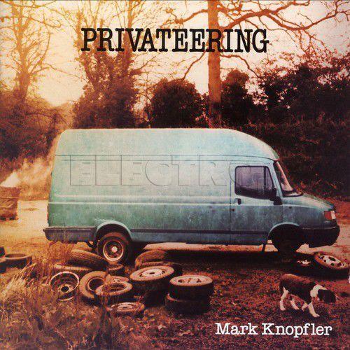 Universal music Mark knopfler - privateering