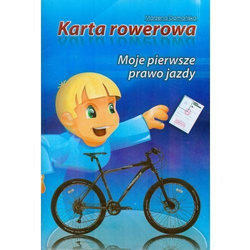 Karta rowerowa. Moje pierwsze prawo jazdy (2010)