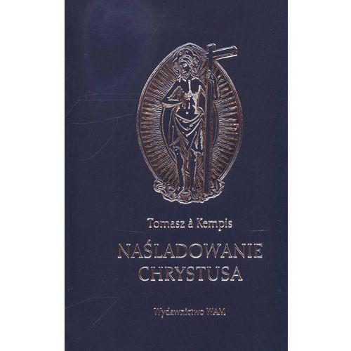 Naśladowanie Chrystusa - Tomasz Kempis (9788370972172)
