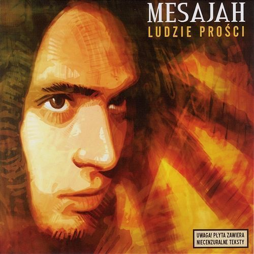 Mesajah - Ludzie Prości