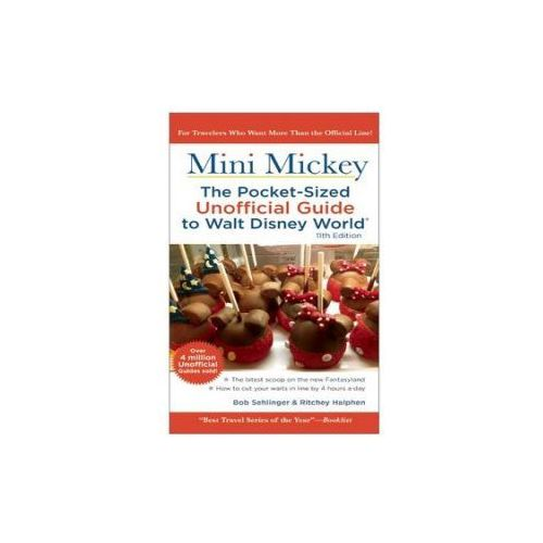 Mini Mickey: the Pocket-Sized Unofficial Guide to Walt Disne