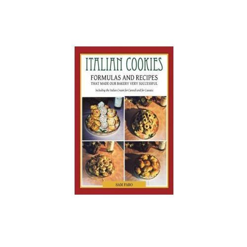 Italian Cookies and American Cookies Also Italian Cream to Fill Connoli Shells