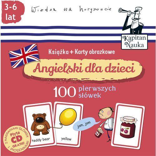 Angielski dla dzieci 100 pierwszych słów Książka + karty obrazkowe - Wysyłka od 3,99 - porównuj ceny z wysyłką (50 str.)