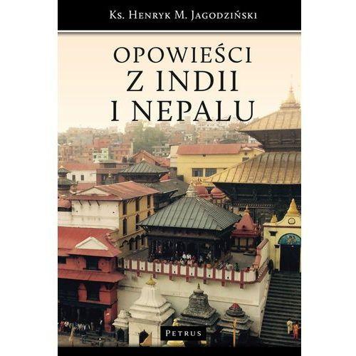 Opowieści z Indii i Nepalu - Henryk Jagodziński (9788377205129)