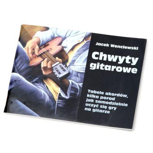 wenclewski jacek ″chwyty gitarowe″ marki An