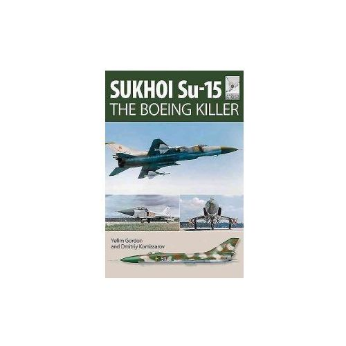Flight Craft 5: Sukhoi Su-15 (9781473823907)