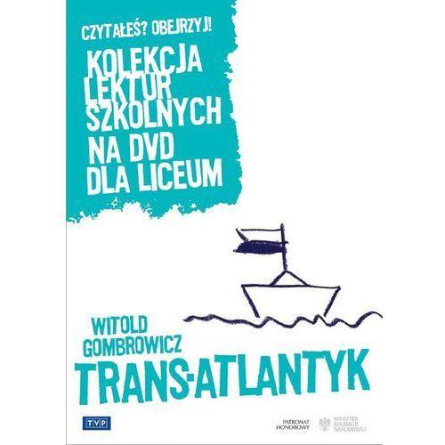 Trans-Atlantyk. Kolekcja lektur szkolnych dla liceum - sprawdź w wybranym sklepie