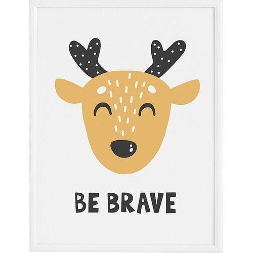 Plakat Be Brave 70 x 100 cm, FBBEB70100