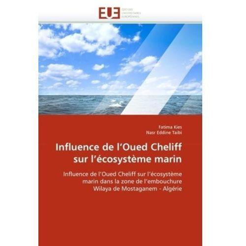 Influence de L'Oued Cheliff Sur L'Ecosysteme Marin