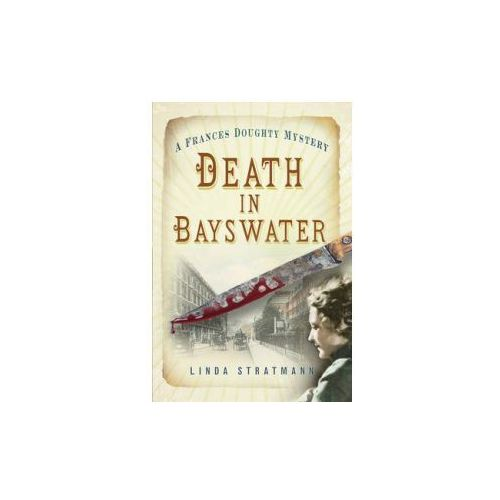 Death in Bayswater (A Frances Doughty Mystery), Stratmann, Linda