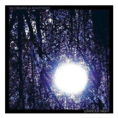 Drag city Six organs of admittance - luminous night (0781484040910)