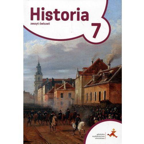 Historia 7 Zeszyt ćwiczeń. Klasa 7 Szkoła podstawowa Historia - Tomasz Małkowski, oprawa broszurowa