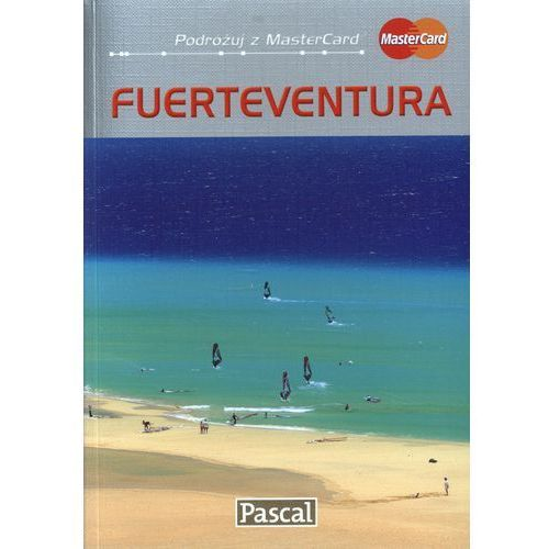Fuerteventura przewodnik ilustrowany 2010 (ISBN 9788375136784)