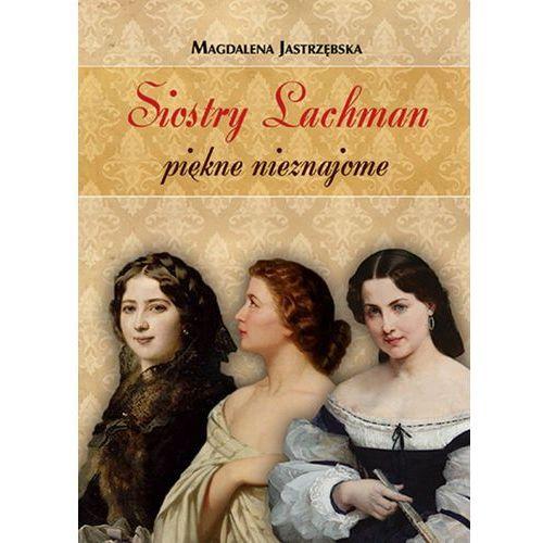 Siostry Lachman piękne nieznajome, oprawa twarda