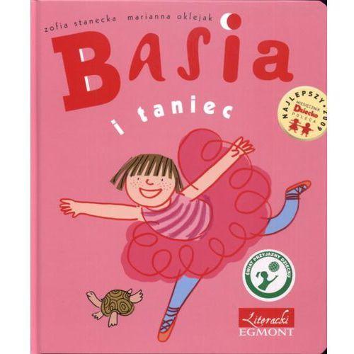 Basia i taniec - Zofia Stanecka, Marianna Oklejak (24 str.)