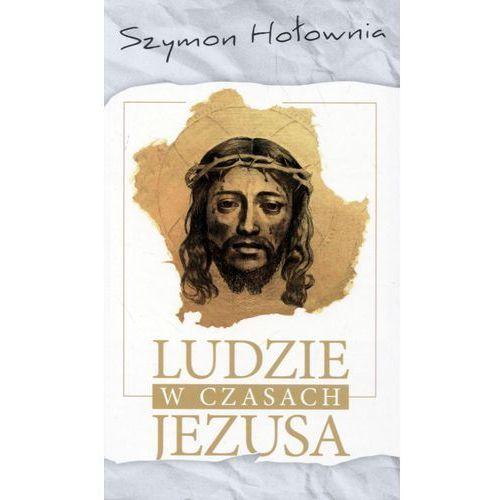 Ludzie w czasach Jezusa, Szymon Hołownia