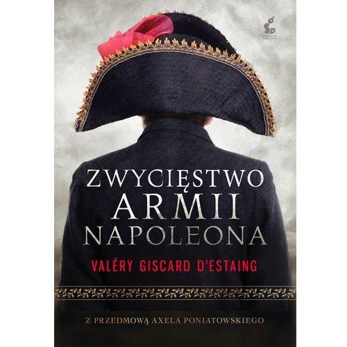 ZWYCIĘSTWO ARMII NAPOLEONA (ISBN 9788375085815)