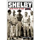 Shelby: The Man.The Cars. The Legend.