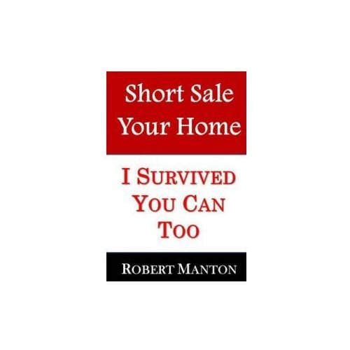 Short Sale Your Home (9781492898696)