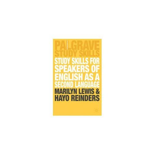 Study Skills For Speakers of English as a Second Language. Palgrave Study Skills, Macmillan